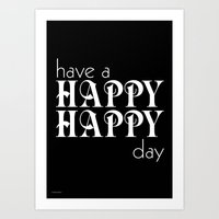Have a happy happy day black Art Print