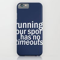 Our Sport Has No Timeout… iPhone 6 Slim Case