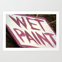 Wet Paint Art Print