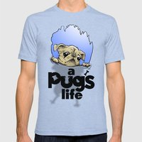 a Pug's life Mens Fitted Tee Tri-Blue SMALL