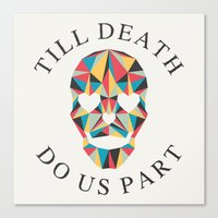 Till death Canvas Print