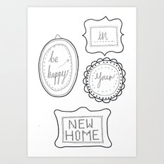 Be happy in your new home Art Print