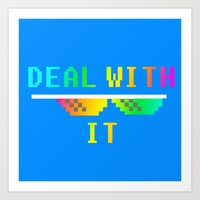 Deal With It Art Print