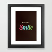 Don't forget to smile Framed Art Print