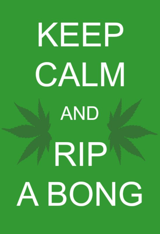 Keep Calm and Rip a Bong Art Print