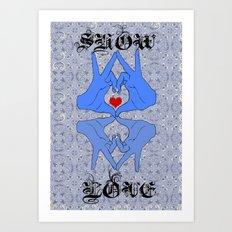 Show some love Art Print