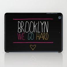 Brooklyn We Go Hard iPad Case