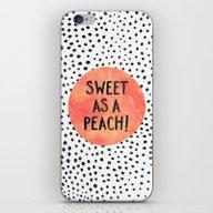 Sweet As A Peach! iPhone & iPod Skin