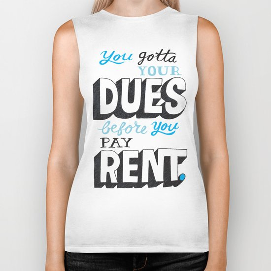 Dues Before Rent Biker Tank