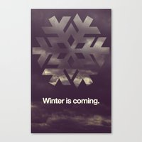 Winter is coming. Canvas Print