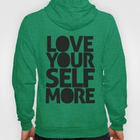 LOVE YOURSELF MORE Hoody