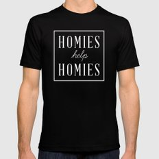 Homies Help Homies Black Mens Fitted Tee SMALL