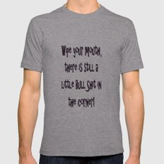Wipe Your Mouth Mens Fitted Tee Athletic Grey SMALL