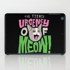 The Fierce Urgency of Meow! iPad Case