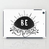 Be Otherworldly (blk) iPad Case