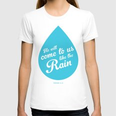 He Will Come To Us Like The Rain Womens Fitted Tee White SMALL