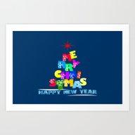 Merry Christmas Happy Ne… Art Print