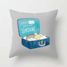 Always Bring Your Own Su… Throw Pillow