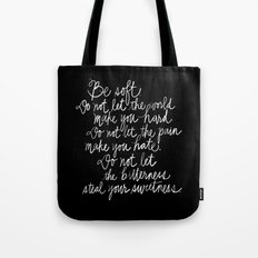 Be Soft Tote Bag