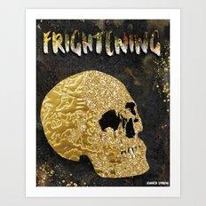 Frightening Art Print