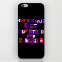 Get Off Your Butt iPhone & iPod Skin