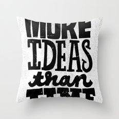 More Ideas than Time Throw Pillow