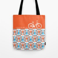 I Want To Ride My Bicycl… Tote Bag