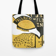 Follow Bird Tote Bag