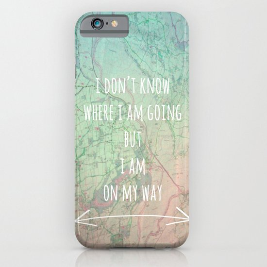 I'm On My Way iPhone & iPod Case