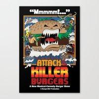 Attack Of The Killer Bur… Canvas Print