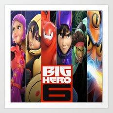 BIG HERO6 Art Print