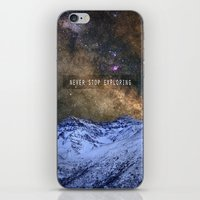 Never stop exploring mountains, space..... iPhone & iPod Skin