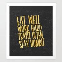 Eat Well. Travel Often. … Art Print