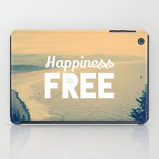 Happiness is Free. iPad Case