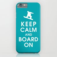 Keep Calm And Board On iPhone 6 Slim Case