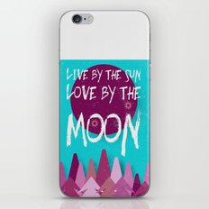 Live By The Sun, Love By… iPhone & iPod Skin