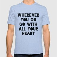 Go With All Your Heart Mens Fitted Tee Tri-Blue SMALL