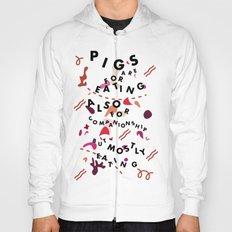 Pig Ate My Pizza Hoody