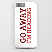 iPhone Cases featuring Go away... I'm reading. by bookwormboutique