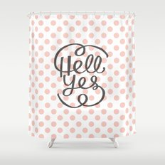 Hell Yes! (Peach) Shower Curtain
