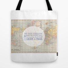Do Not Follow  Tote Bag