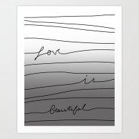 Love is Beautiful Art Print