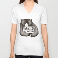 Unisex V-Neck featuring Feed Me And Tell Me I'm … by Tobe Fonseca
