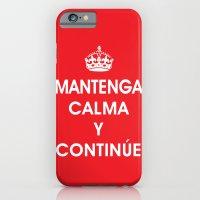 Mantenga Calma Y Continu… iPhone 6 Slim Case