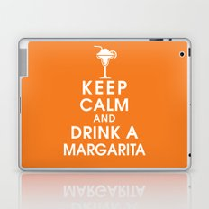 Keep Calm and Drink A Margarita Laptop & iPad Skin