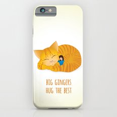 Huge Ginger Tom Hugs are the Best! Slim Case iPhone 6s