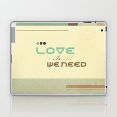 Love Is All We Need Laptop & iPad Skin