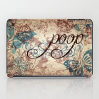 Because poop can be pretty too. Don't be mean to poop. iPad Case