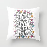 GO YOUR OWN WAY Throw Pillow