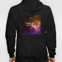 Without you I fall to pieces Hoody